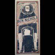 Ben Nichols Screen Printed Poster-0
