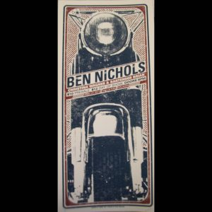 Ben Nichols Screen Printed Poster-0