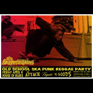 "The Supervillains ""Old School Ska Punk Reggae Party"" Orlando, Fl screen printed poster-0"