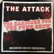 2 – The Attack (Too Punk for the Hardcore Show) 7″ EP-253