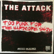 2 – The Attack (Too Punk for the Hardcore Show) 7″ EP-0