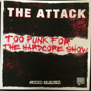 "2 - The Attack (Too Punk for the Hardcore Show) 7"" EP-0"