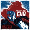 """4 - The Attack - Under the Gun 7"""" EP-0"""